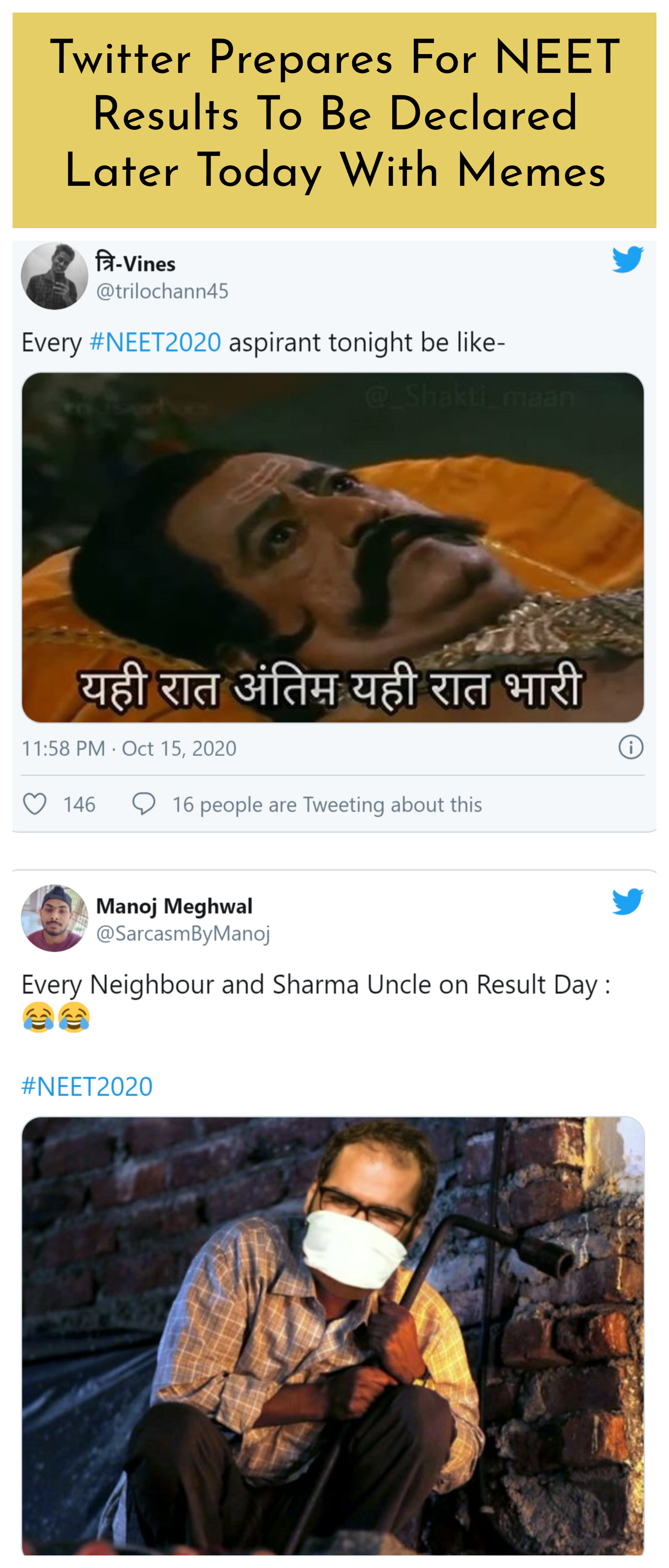 Twitter Prepares For Neet Results To Be Declared Later Today With Memes Memes Funny Memes The Funny