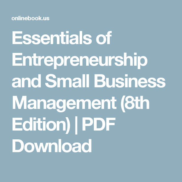 Essentials of entrepreneurship and small business management 8th essentials of entrepreneurship and small business management 8th edition pdf download fandeluxe Choice Image