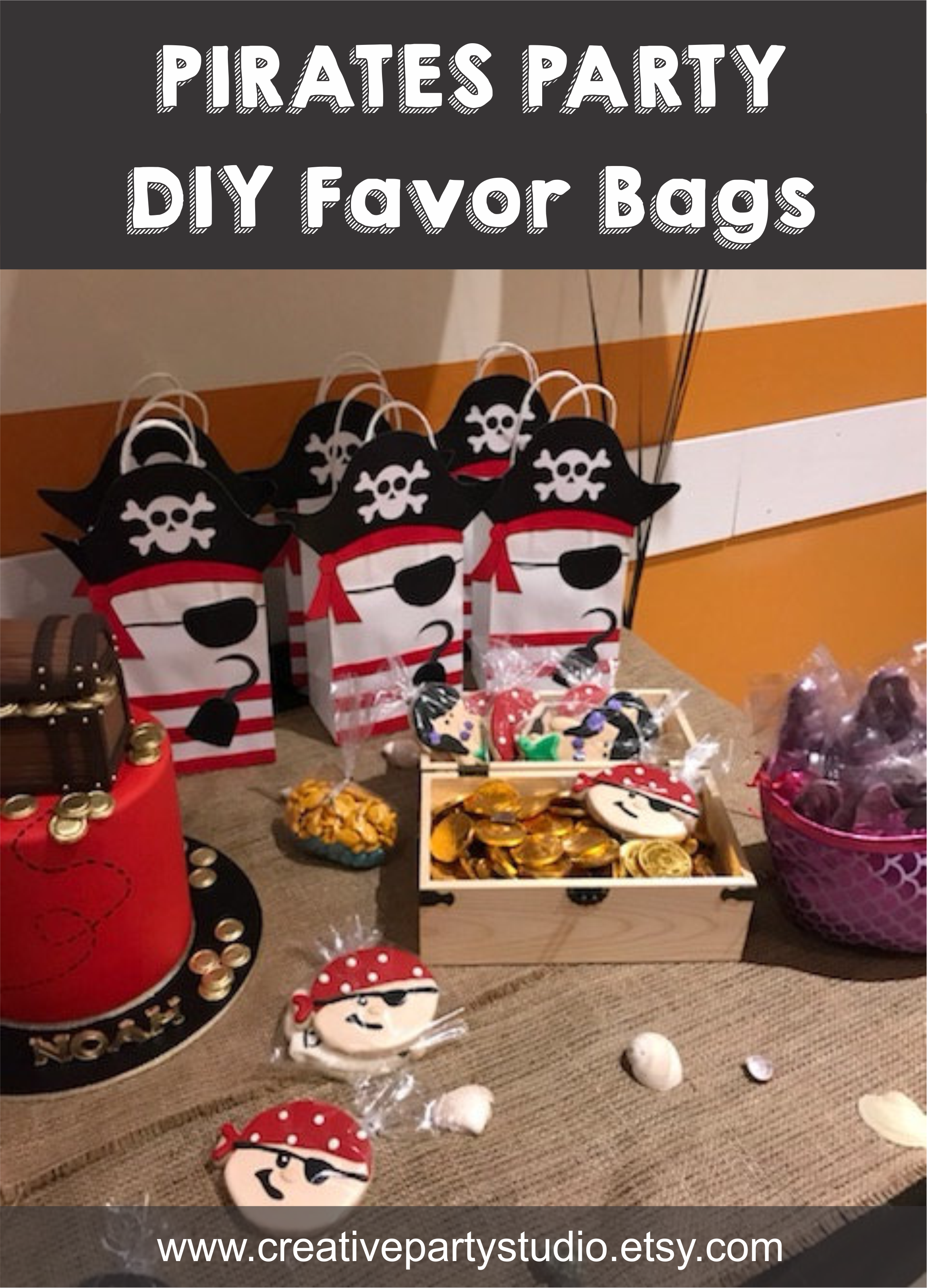 Pirates Birthday Theme Pirate Favor Bags Party Ideas Decoration Goo Favors
