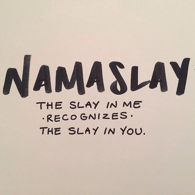Artsy Quotes Gorgeous Namaslayalways Slaying✨  Quotes I Like  Pinterest  Wisdom .