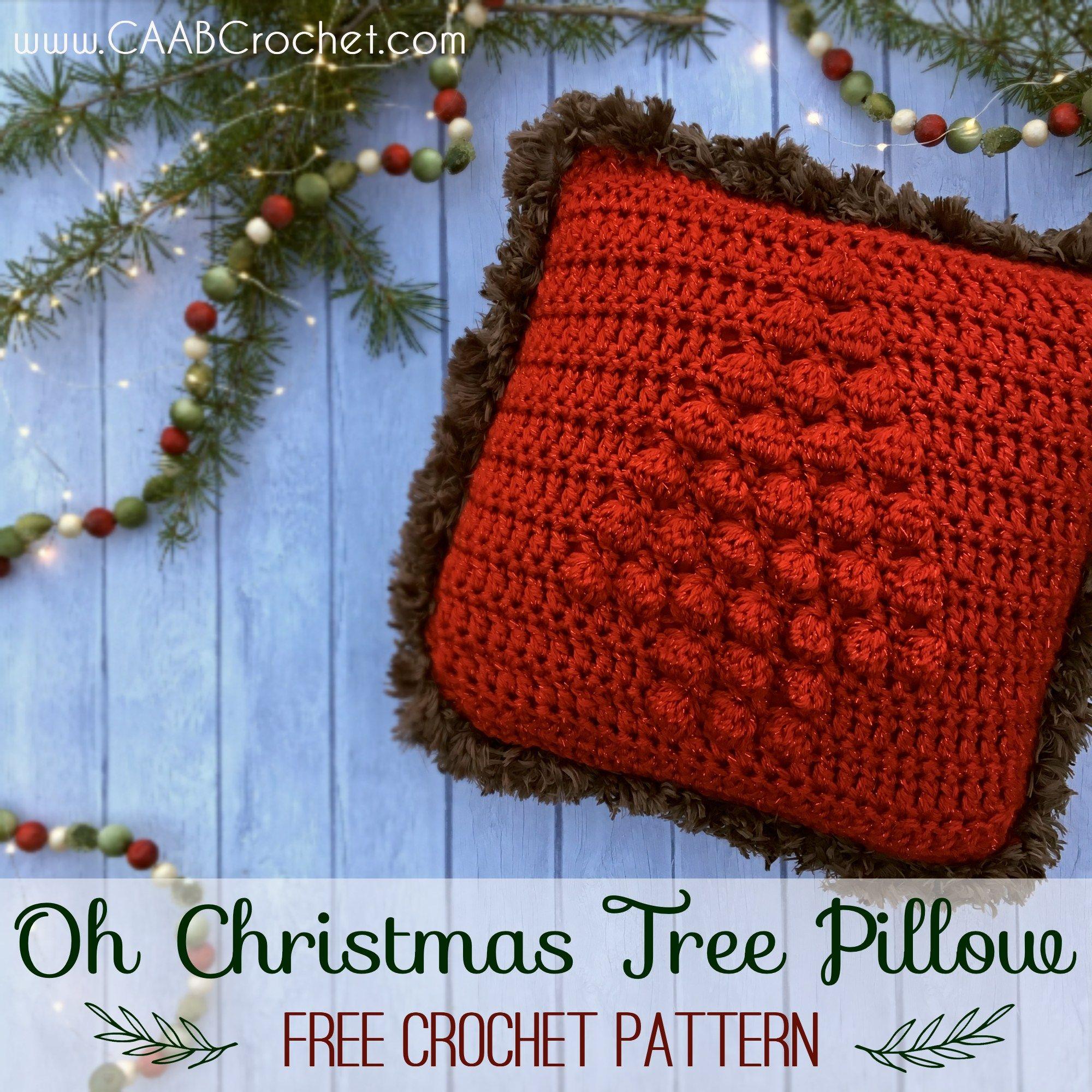 Oh Christmas Tree Pillow Crochet Christmas Trees Christmas Pillow Holiday Crochet