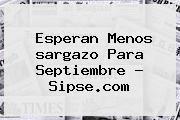 http://tecnoautos.com/wp-content/uploads/imagenes/tendencias/thumbs/esperan-menos-sargazo-para-septiembre-sipsecom.jpg sargazo. Esperan menos sargazo para septiembre - Sipse.com, Enlaces, Imágenes, Videos y Tweets - http://tecnoautos.com/actualidad/sargazo-esperan-menos-sargazo-para-septiembre-sipsecom/