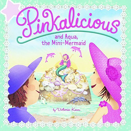 Pinkalicious And Aqua, The Mini-Mermaid (Turtleback Schoo