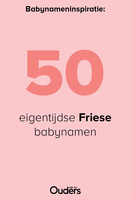 50 Mooie Friese Babynamen Ook Als Je Niet In Friesland Woont Babynamen Unieke Meisjesnamen Meisjesnamen
