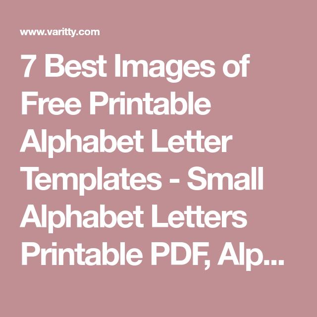 7 best images of free printable alphabet letter templates small 7 best images of free printable alphabet letter templates small alphabet letters printable pdf spiritdancerdesigns Image collections