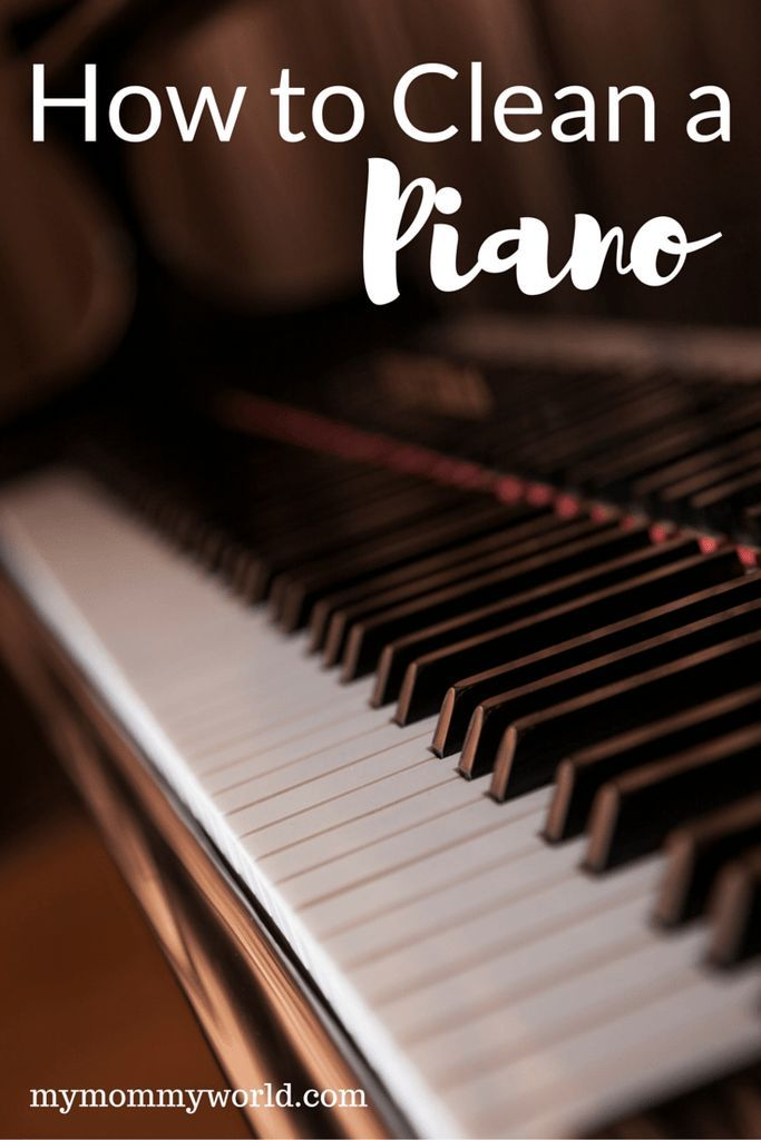 How To Clean A Piano Piano Piano Decor Cleaning