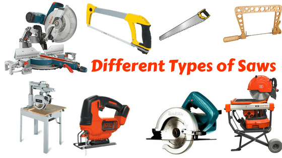 Different Types Of Saws And Their Uses With Images Types Of Saws Saws Different Types