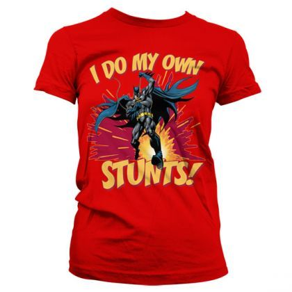 Batman - I Do My Own Stunts Girly T-Paita 23,90€, koko s