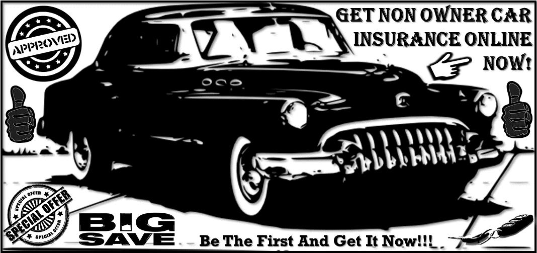 Non Owner Car Insurance Car Insurance Car Insurance Auto