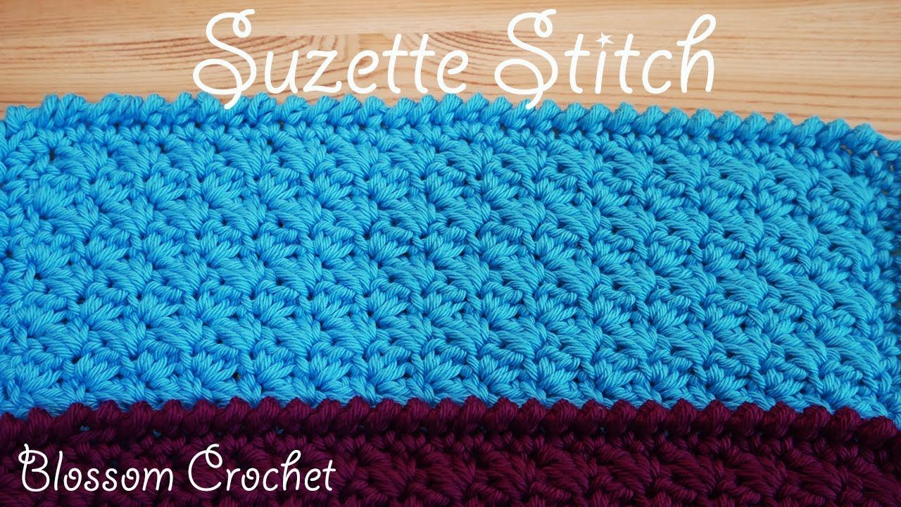 Simple Crochet: Suzette Stitch (face cloth, dish cloth, blanket ...