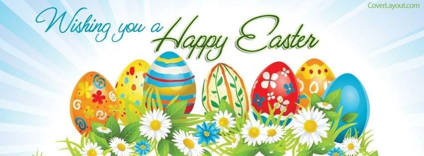 Wishing You A Happy Easter Colored Eggs Facebook Cover Easter Colors Happy Easter Facebook Cover