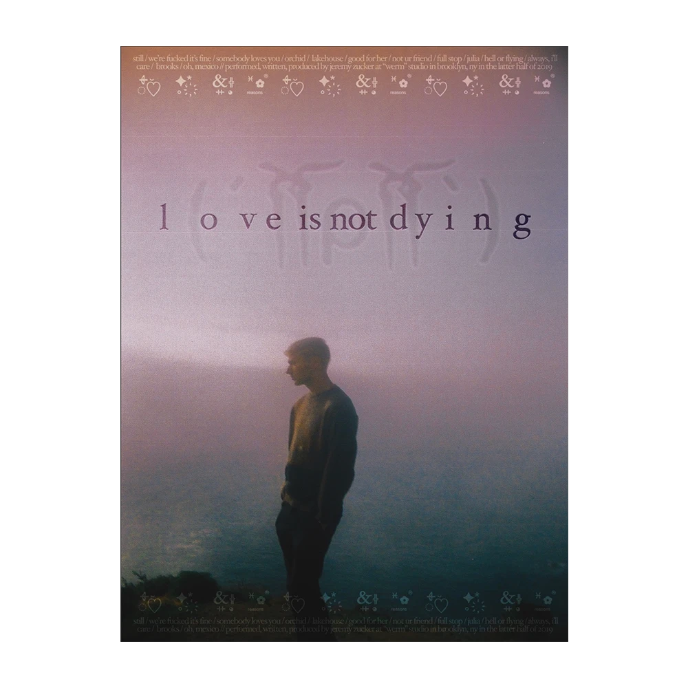 Love Is Not Dying Signed Poster Digital Album Jeremy Zucker Official Store In 2020 Poster Album Holographic Foil
