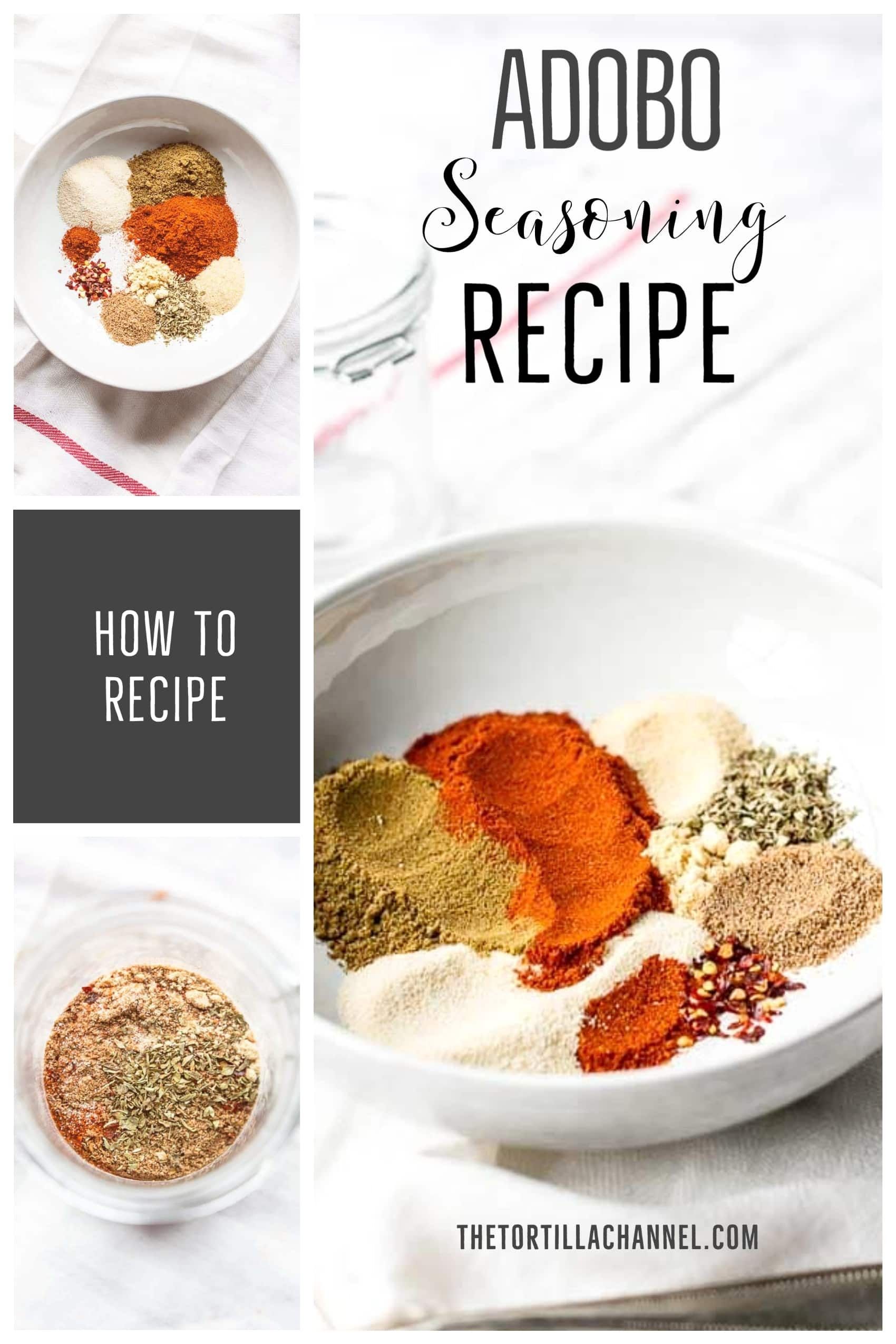 How To Make Adobo Seasoning At Home The Tortilla Channel Recipe In 2021 Homemade Spices Seasoning Recipes Fajita Spices