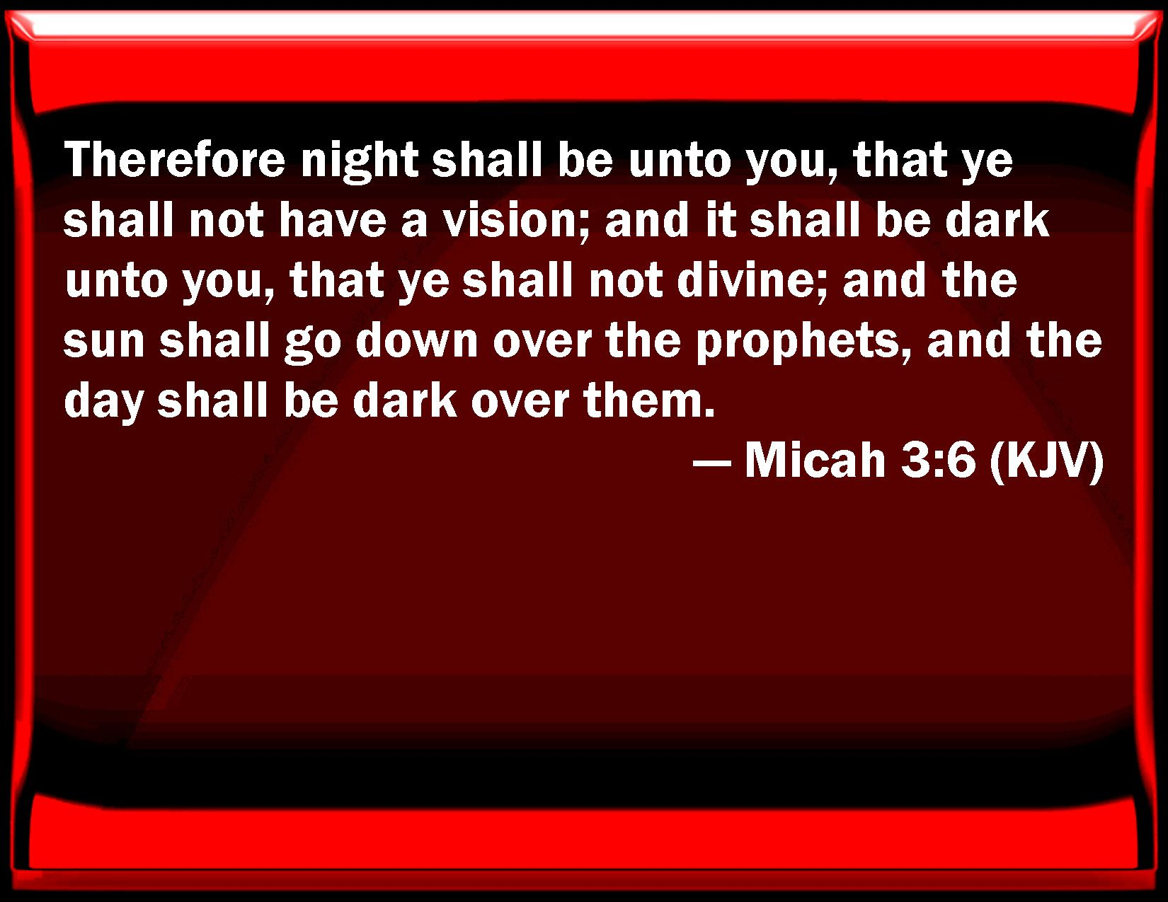 Micah 3 6