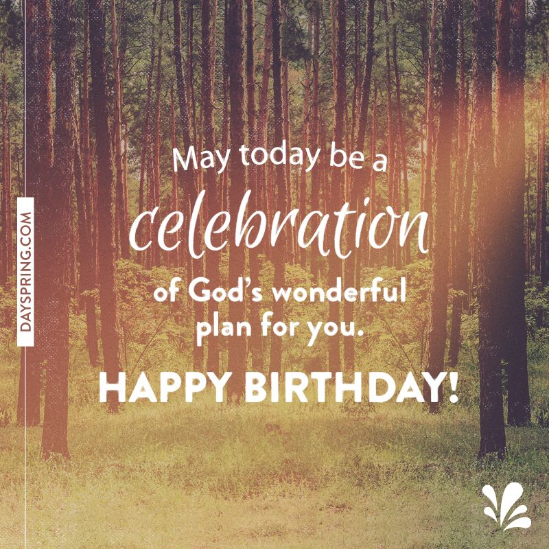 God's Powerful Plan Spiritual birthday wishes, Birthday