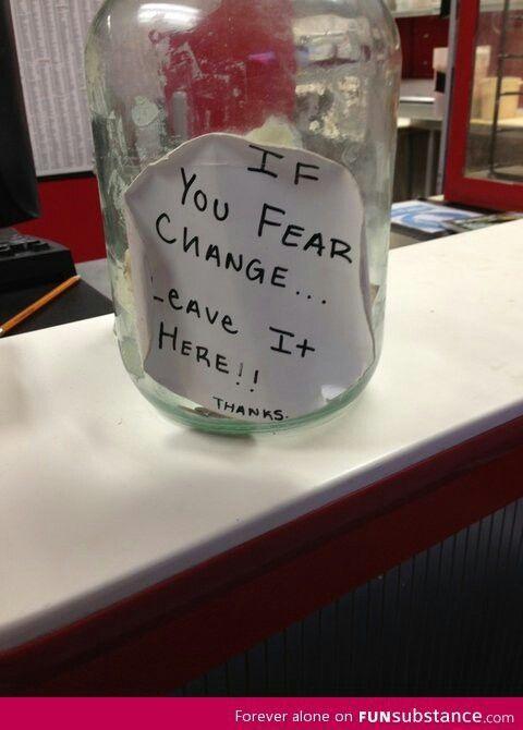 Humor Inspirational Quotes For Jar: Change Jar, Funny, Tip Jars