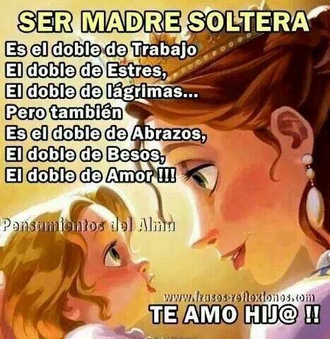 Madres Soltera Mama Soltera Frases Madre Soltera Ser Madre