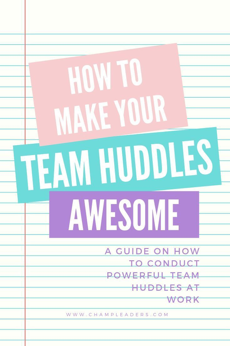 Team Powerful Team Huddles is a great way to motivate your team and essential in developing your leadership skills Learn how to crush your 20 min Team Huddles and achieve...