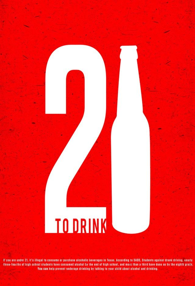 21 To Drink A Simple Yet Creative Way Promote The Legal Age Consume Alcohol By Making Focus Of Add One Already Knows Point