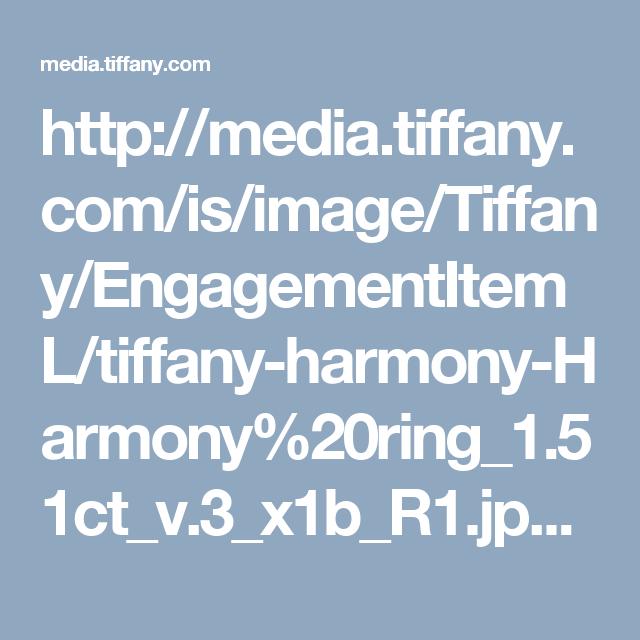 http://media.tiffany.com/is/image/Tiffany/EngagementItemL/tiffany-harmony-Harmony%20ring_1.51ct_v.3_x1b_R1.jpg?defaultImage=NoImageAvailable&&