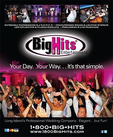 Big Hits Dj Entertainment Long Island S Professional Wedding Company Discjockey Dj Weddingreception Music We Long Island Wedding Wedding Company Wedding