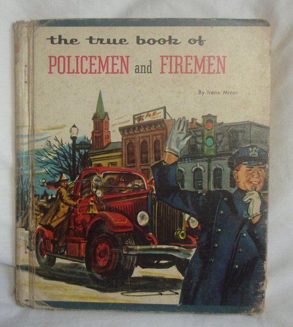 Vintage The True Book of Policemen and Firemen Hardcover Book Irene Miner 1954