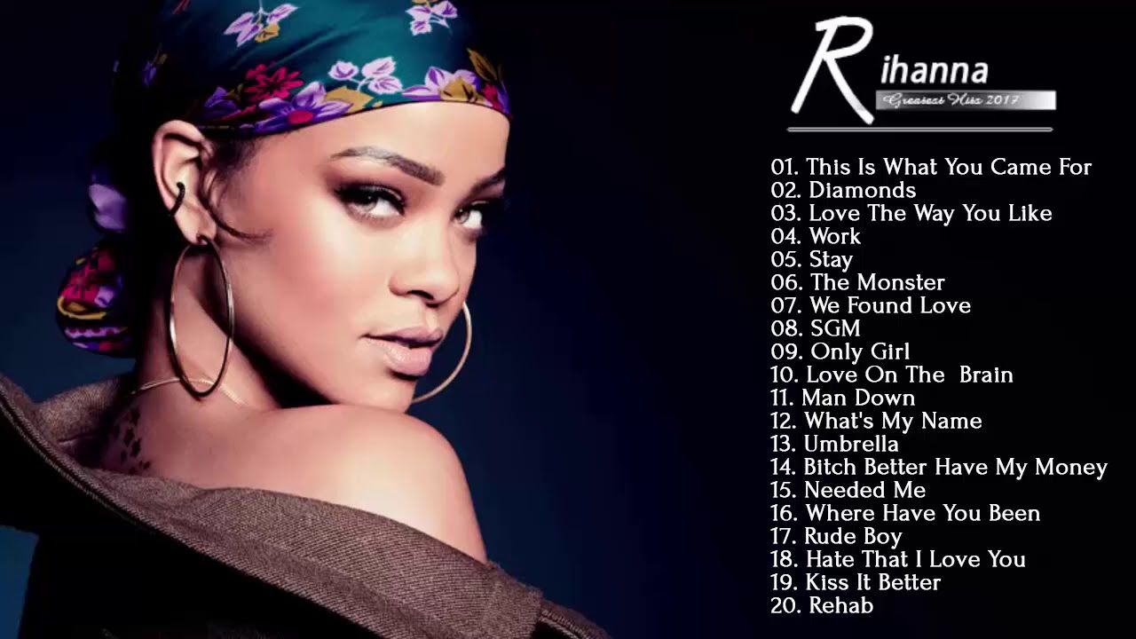 Rihanna Greatest Hits Full Album New 2018 Rihanna Best Songs