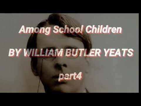 among school children william butler yeats analysis