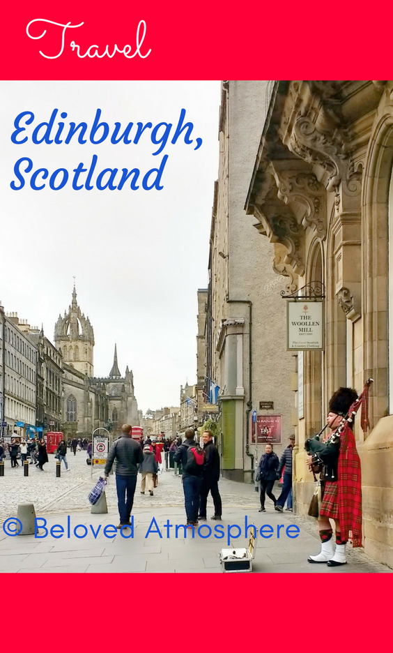©Beloved Atmosphere | Visit Edinburgh, Scotland for a magical, one-of-a-kind experience. #BelovedAtmosphere #TBIN #travel #Edinburgh #Scotland