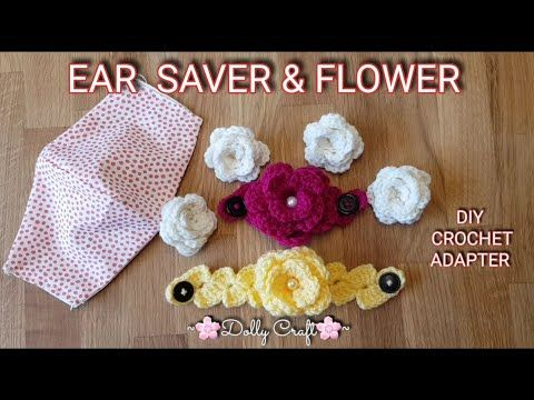 How To Make Crochet Face Mask EAR SAVER With FLOWER Craft #DIY #Adopter #Tutorial #crochet - YouTube