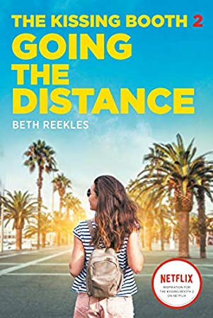 Download Pdf The Kissing Booth 2 Going The Distance By Beth