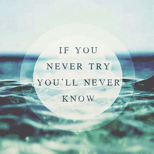 If you never try life quotes quotes positive quotes quote ...