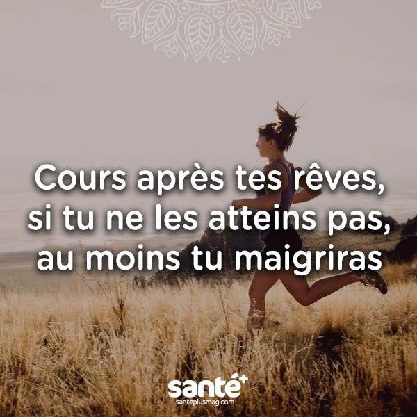 Cours après tes rêves.. - Humour Actualités Citations et Images #citationrigolote