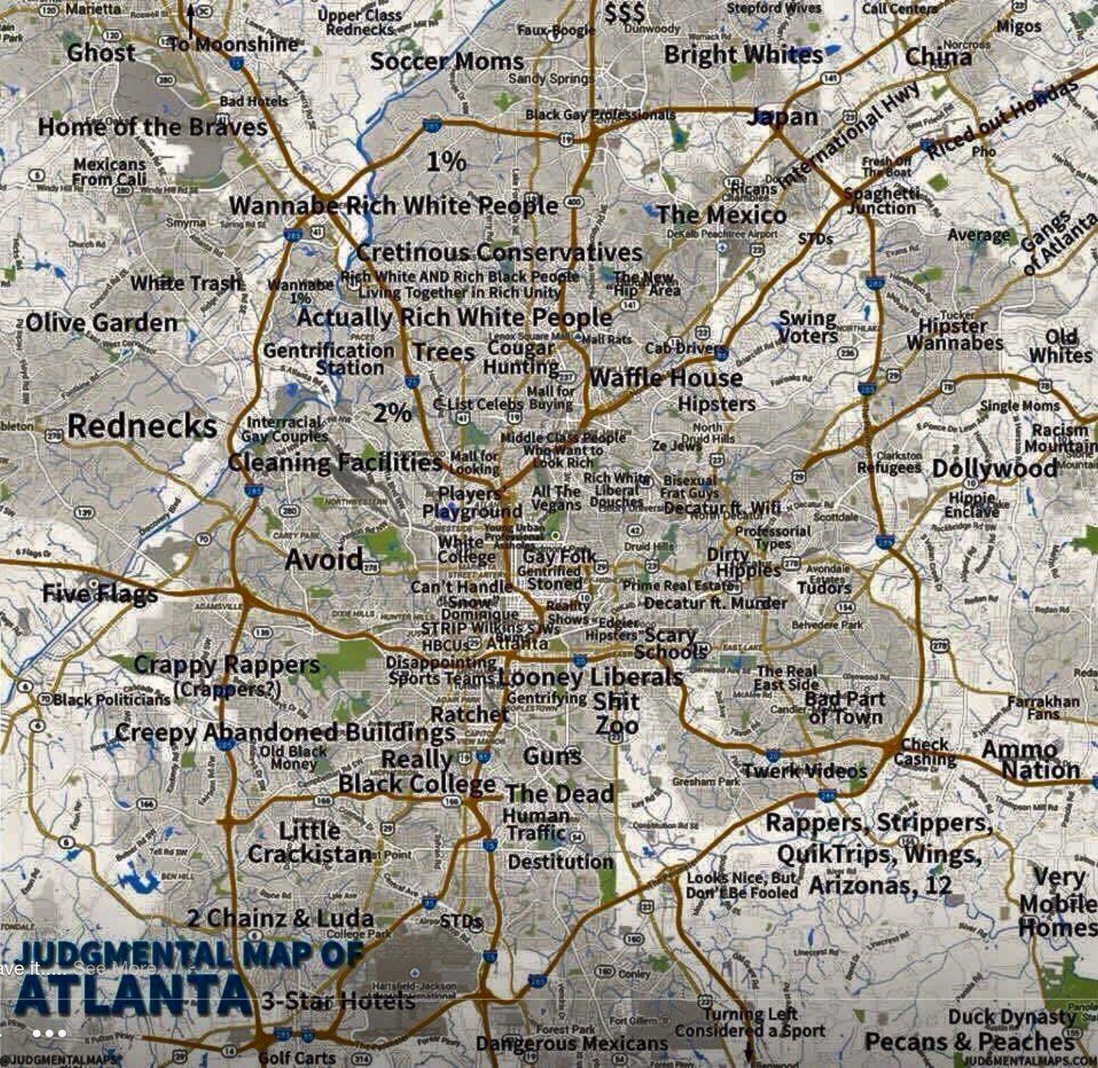Judgemental map of Atlanta | Mr. Toad\'s Wild Ride | Pinterest