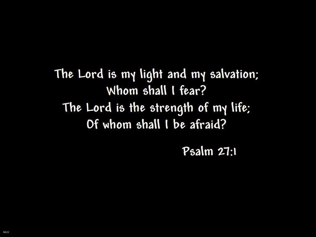 psalm 27 | Psalm 27: 1 Wallpaper - Christian Wallpapers and