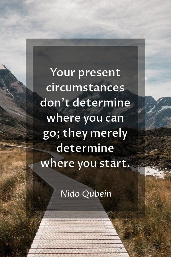 Happy new year quotes | Your present circumstances don't determine where you can go; they merely det...