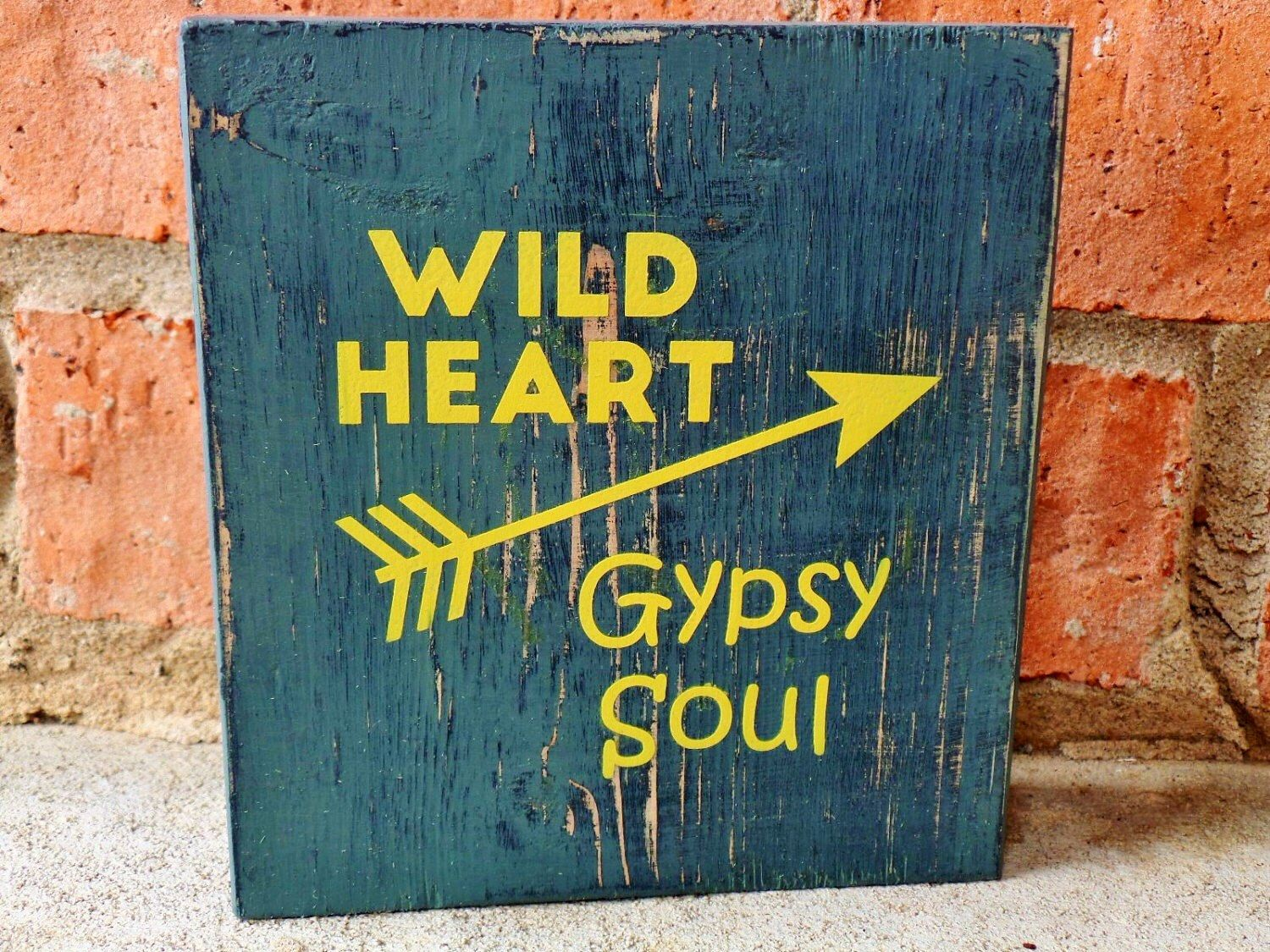 wild heart gypsy soul -free shipping apartment decor college dorm