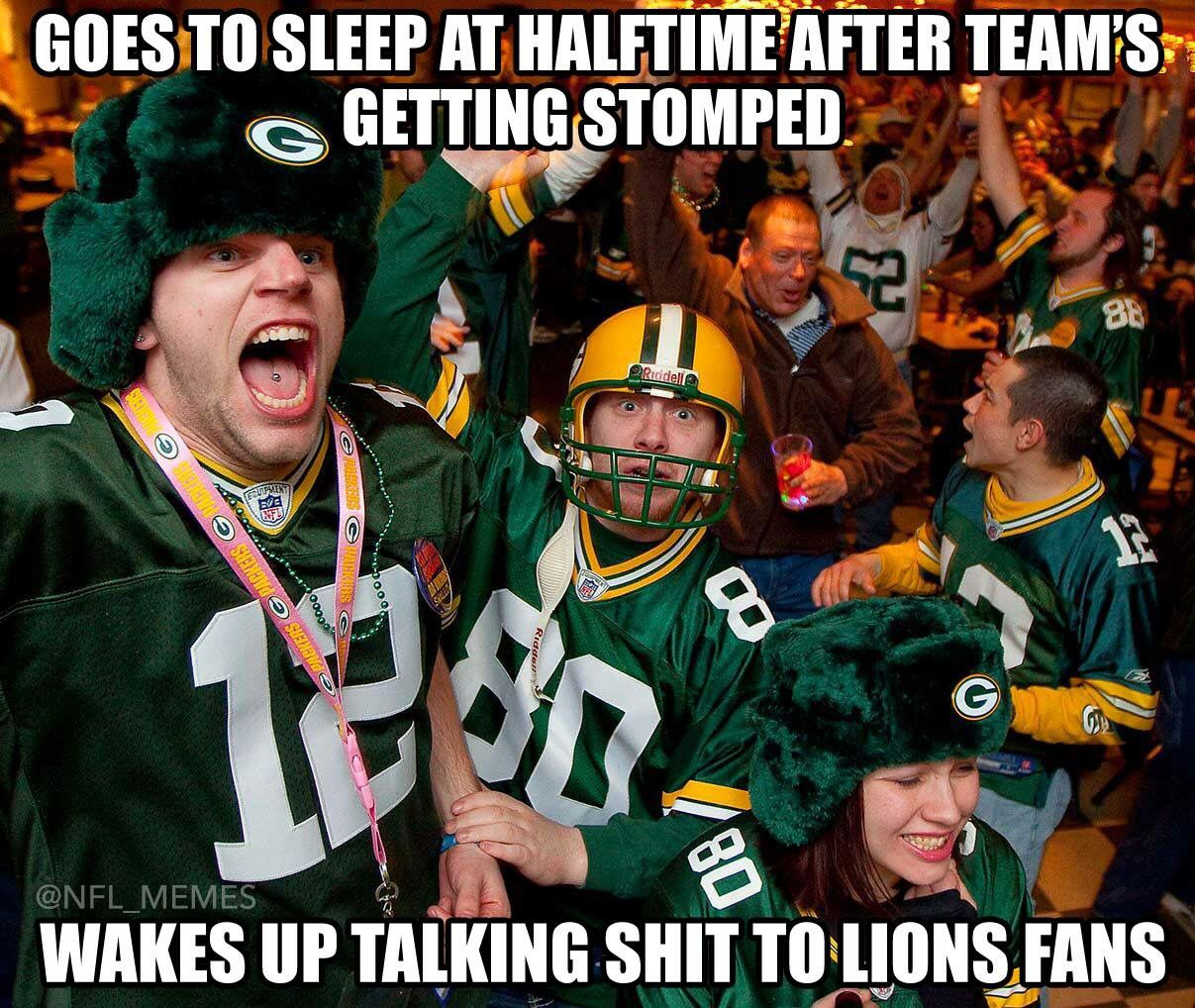 Packers Fans Lol Haha Funny Nfl Memes Go To Sleep