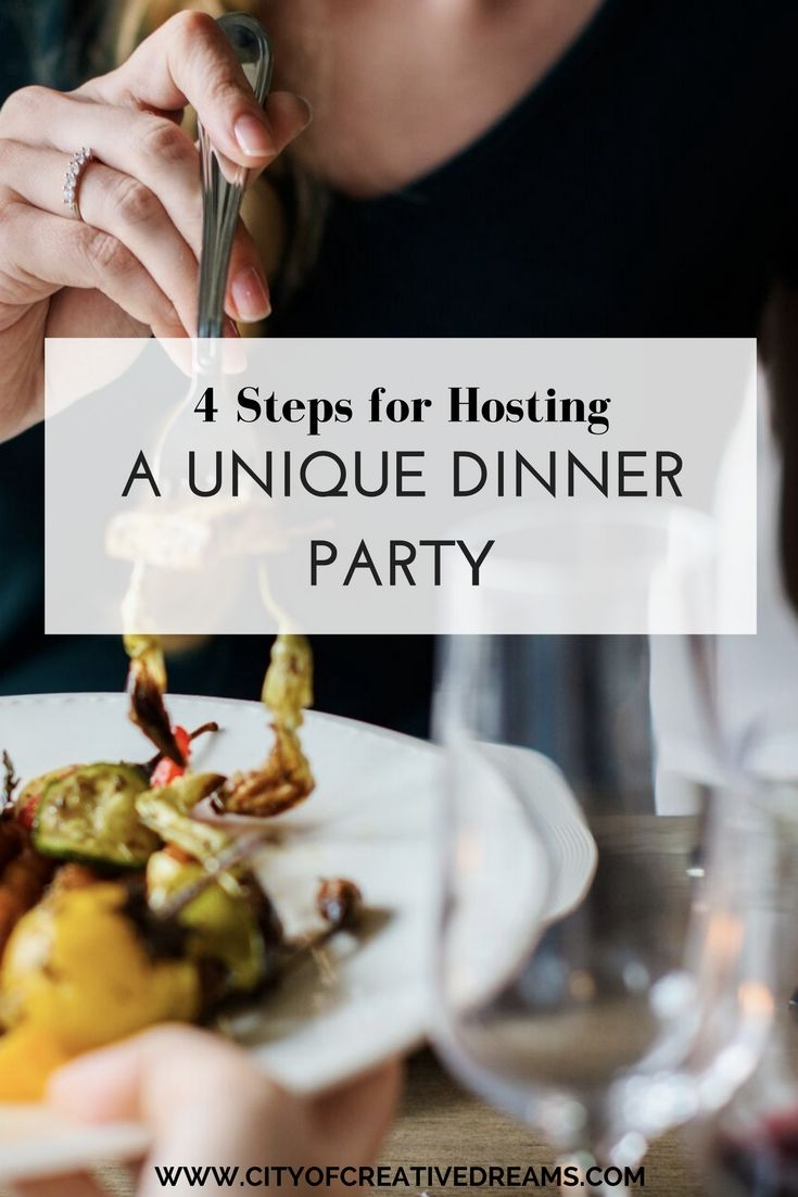 Dinner Party Ideas For 4 Part - 33: 4 Steps For Hosting A Unique Dinner Party - City Of Creative Dreams Dinner  Party Ideas