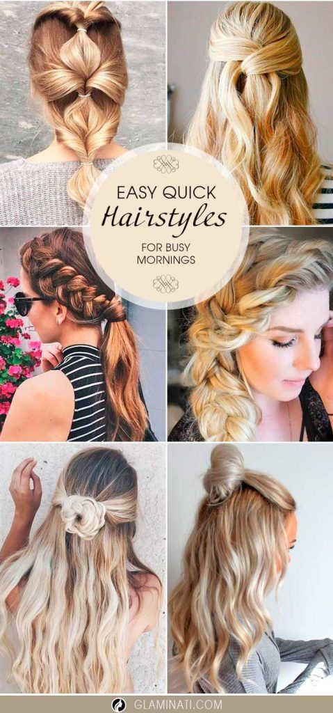 Easy Quick Hairstyles Fascinating 18 Easy Quick Hairstyles For Busy Mornings  Quick Hairstyles Hair
