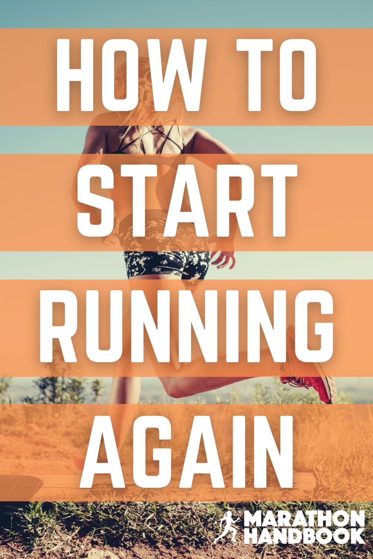 how to start running again