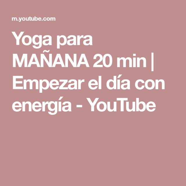 18++ Yoga para empezar el dia con energia ideas
