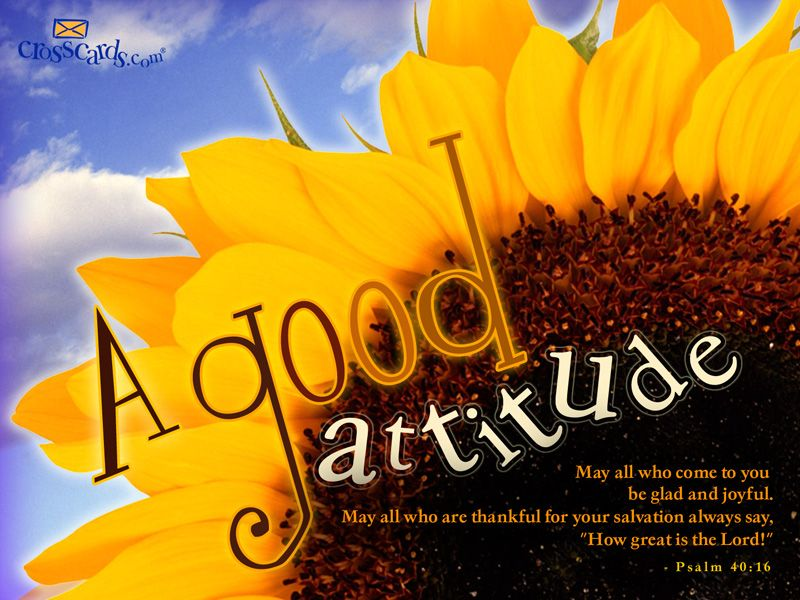 A Good Attitude Desktop Wallpaper Free Scripture Verses Backgrounds Scripture Verses Psalms Bible Verse Wallpaper