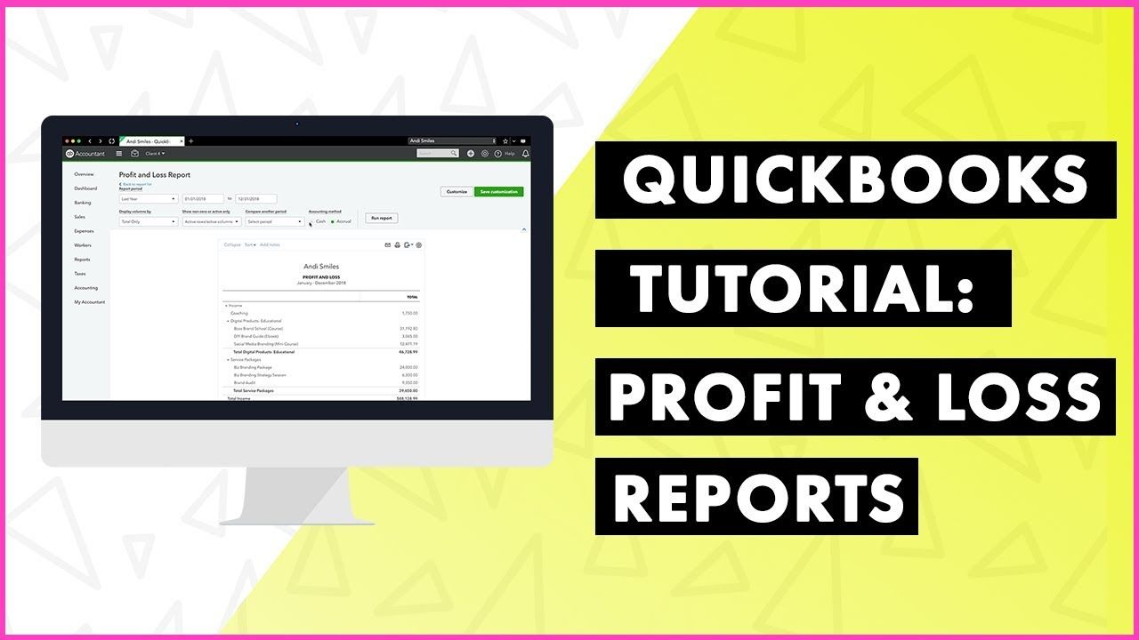 Profit and Loss Reports Tutorial: QuickBooks Online | Money