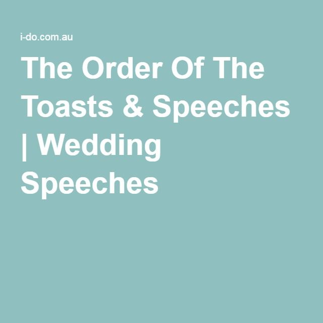 The Order Of The Toasts Speeches