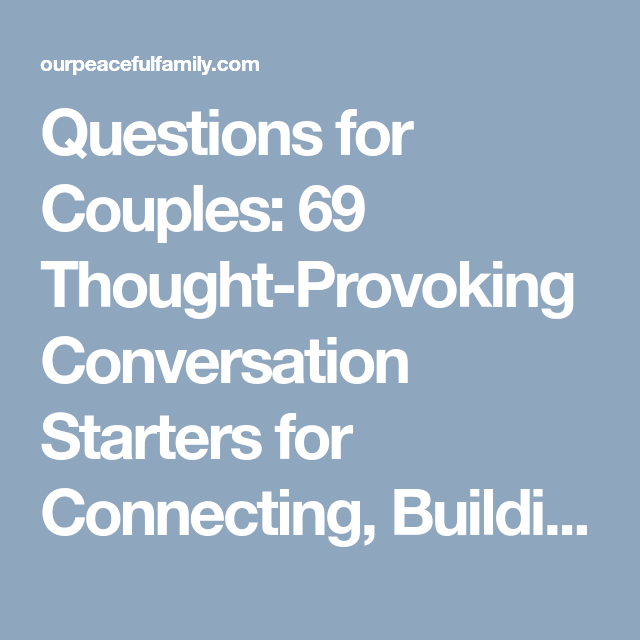 Thought provoking questions for couples