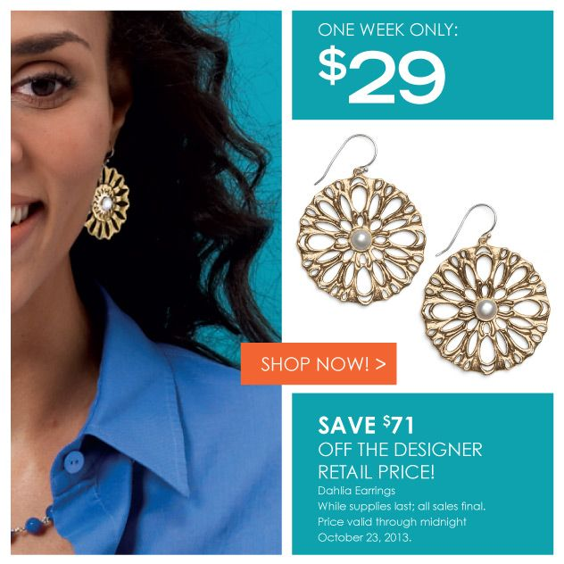 Ladies...don't miss out on this great buy and guys, here's something great for your lady.  Dahlia Earrings