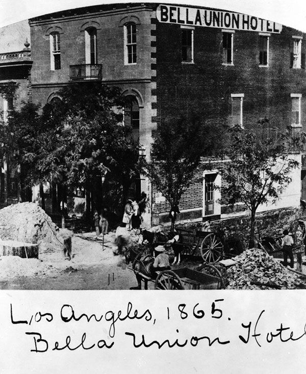 The Bella Union, LA's first hotel, ocated on Main Street just north of Temple. Site of a few gun fights.