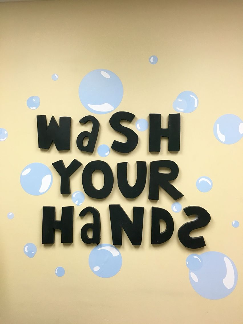 Update wash your hands wall with peel and stuck bubbles! | School ...