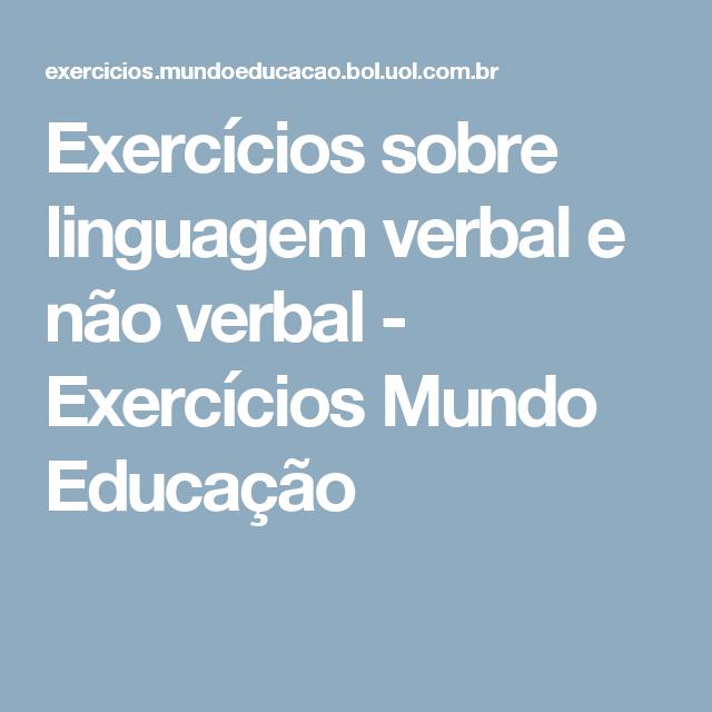 ba348ad42 Exercícios sobre linguagem verbal e não verbal - Exercícios Mundo Educação  Linguagem Não Verbal